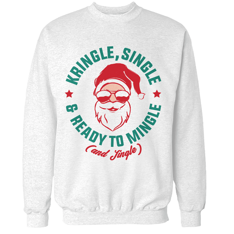 Ready to Mingle Unisex Sweatshirt