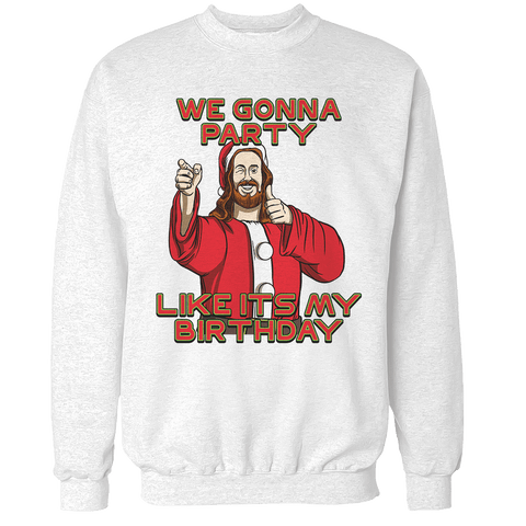 Party Like it's My Birthday Unisex Sweatshirt