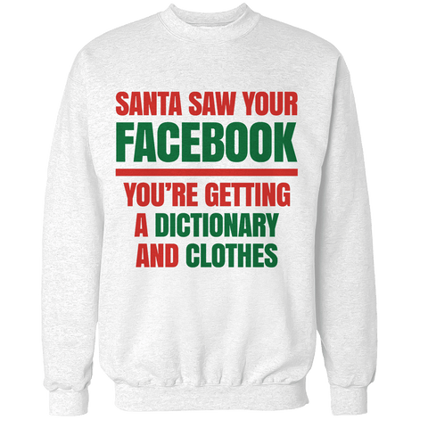 Santa Saw Your Facebook Unisex Sweatshirt