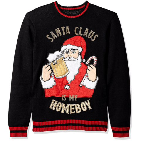 Drinking Beer Santa Claus is my Homeboy UNISEX Sweater