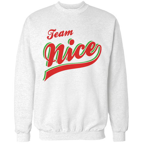 Team Nice Unisex Sweatshirt