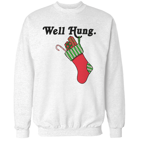 Well Hung Unisex Sweatshirt