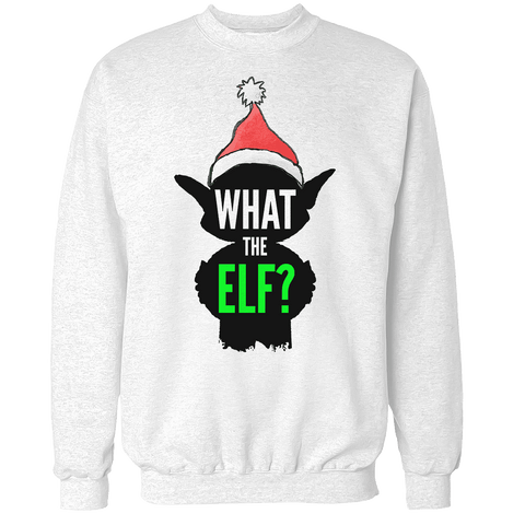 What The Elf Unisex Sweatshirt