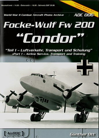 FOCKE WULFE FW200 CONDOR. PART 1 AIRLINE SERVICE TRANSPORT & TRAINING AIRDOC 6