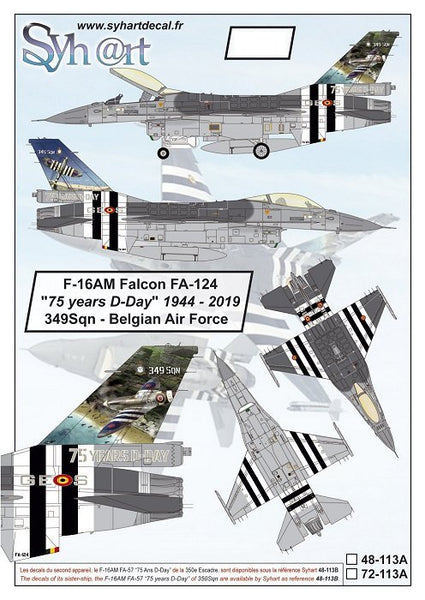 "1/72 SYHART DECALS F-16AM FALCON FA-124 ""75 YEARS D-DAY"" 1944-2019 349SQN BELGIAN AIR FORCE 72-113A"