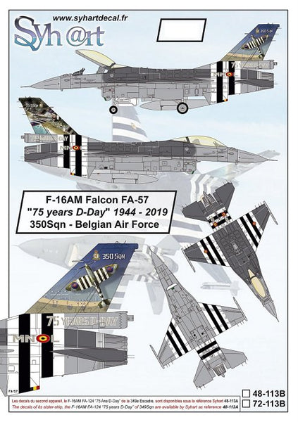 "1/72 SYHART DECALS F-16AM FALCON FA-57 ""75 YEARS D-DAY"" 1944-2019 350SQN-BELGIAN AIR FORCE 72-113B"