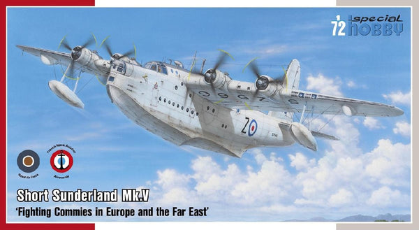 "1/72 SPECIAL HOBBY SHORT SUNDERLAND MK.5 ""FIGHTING COMMIES IN EUROPE AND THE FAR EAST"" SH72162"