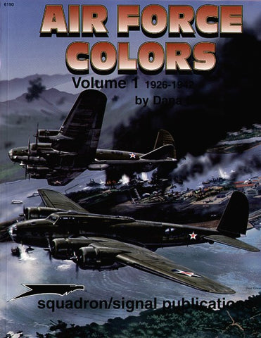 US AIRFORCE COLOURS VOLUME 1 BY DANA BELL. SQ6150