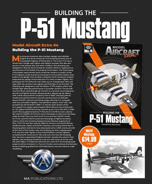 BUILDING THE NORTH AMERICAN P-51 MUSTANG; MODEL AIRCRAFT EXTRA MAE04