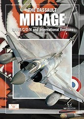 THE DASSAULT MIRAGE 2000B/C/D/N & INTERNATIONAL VERSIONS BY ANDY EVANS. SAMPUBLICATIONS SD08
