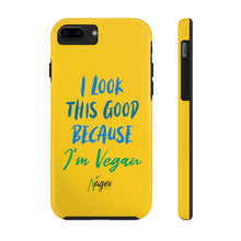 I look good because I'm vegan Case Mate Tough Phone Cases