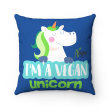 I'm a vegan unicorn Spun Polyester Square Pillow