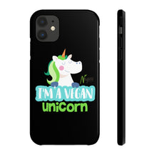 I'm a vegan unicorn Case Mate Tough Phone Cases