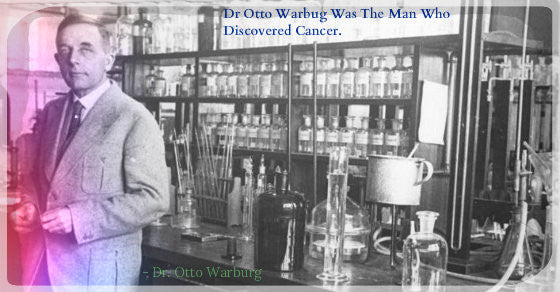 Dr. Otto Warburg - Discovered Cause of Cancer