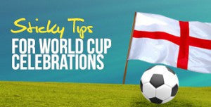 Sticky Tips for World Cup Celebrations