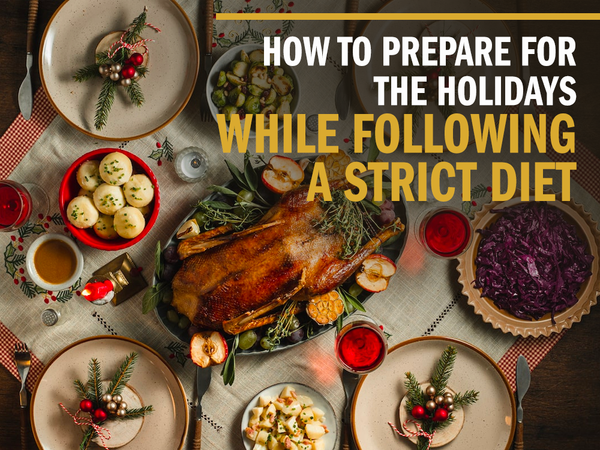 How to Prepare for the Holidays While Sticking to your Weight Loss Goals
