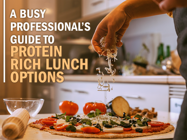 A Busy Professional's Guide to Protein-Rich Lunch Options