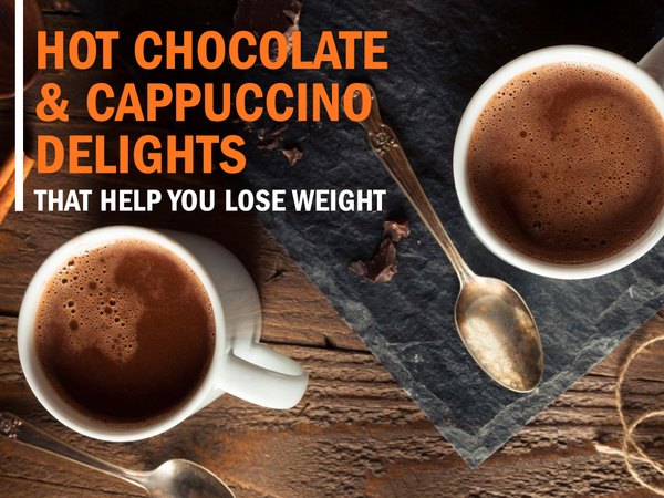 Hot Chocolate & Cappuccino Delights That Help You Lose Weight