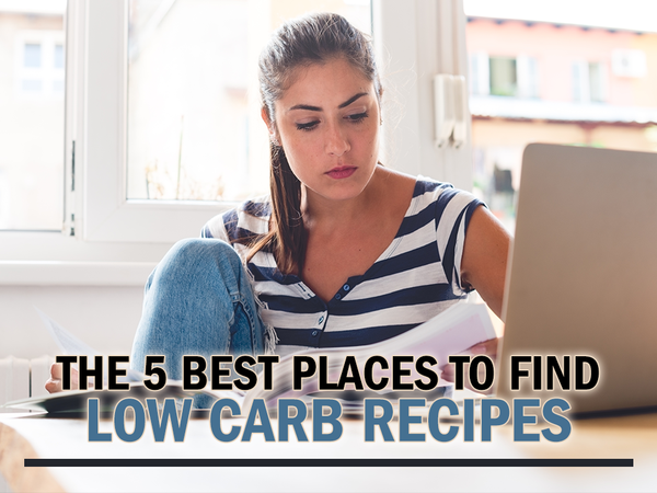 The 5 Best Places to Find Low Carb Recipes