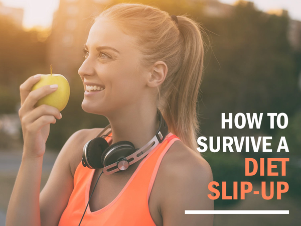 How to Survive a Diet Slip-Up