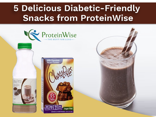 5 Delicious Diabetic-Friendly Snacks from ProteinWise
