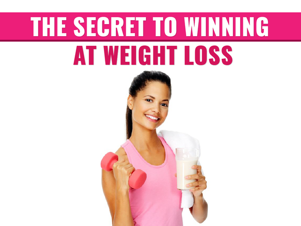 The Secret to Winning at Weight Loss