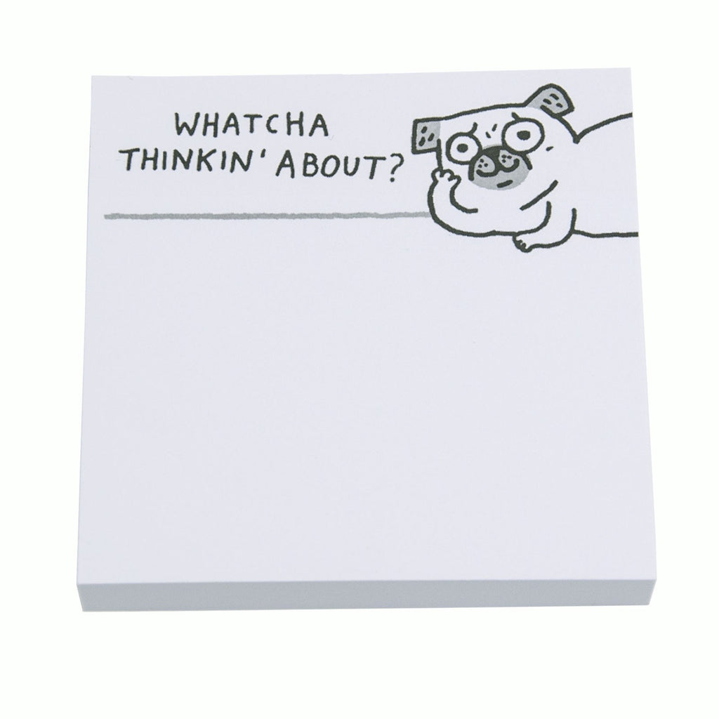 Pug 'Whatcha Thinkin' About' Sticky Notes