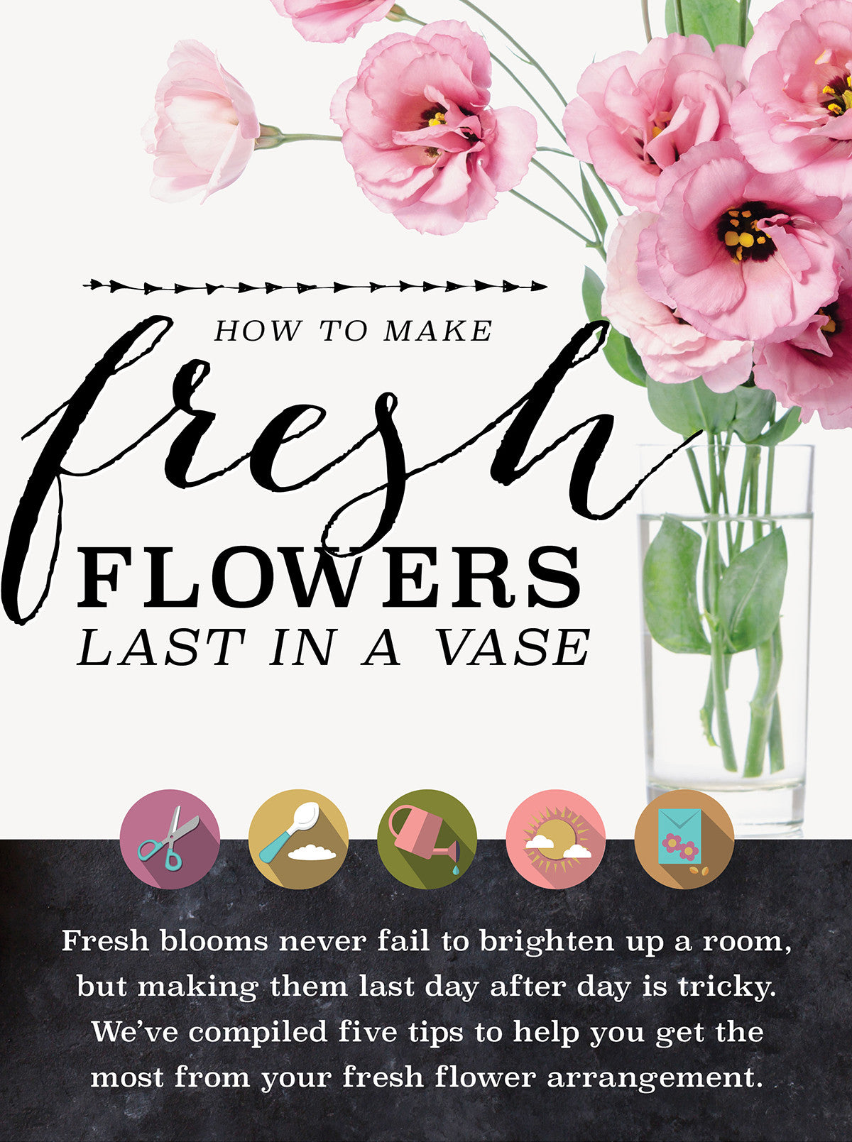 How to Make Fresh Flowers Last in a Vase
