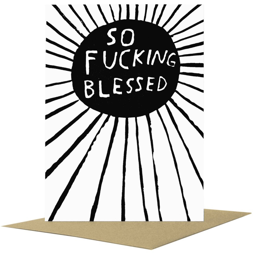 So Fucking Blessed Card