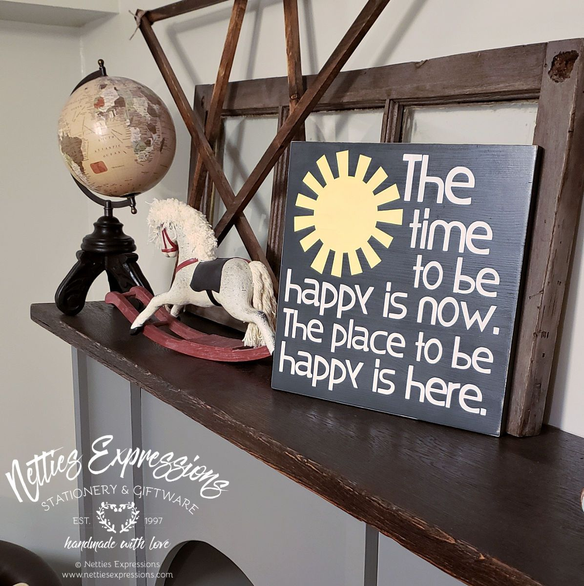 The time to be happy is now - Rustic Wood Sign - Netties Expressions