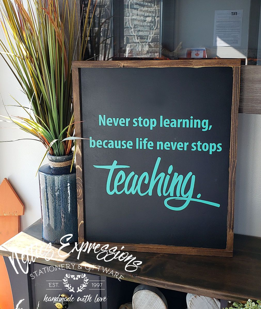Never stop learning - Rustic Wood Sign - Netties Expressions
