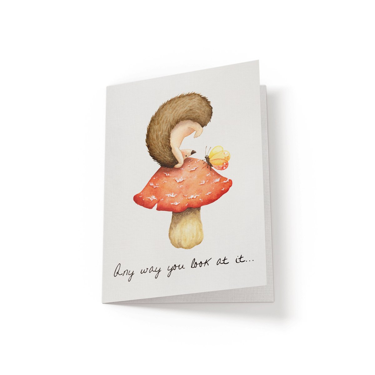 Any way you look at it - Greeting Card - Netties Expressions