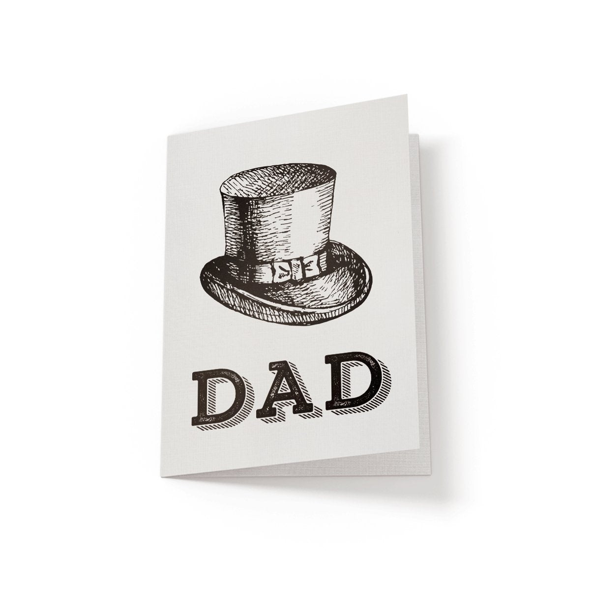 Dad Top Hat - Greeting Card - Netties Expressions