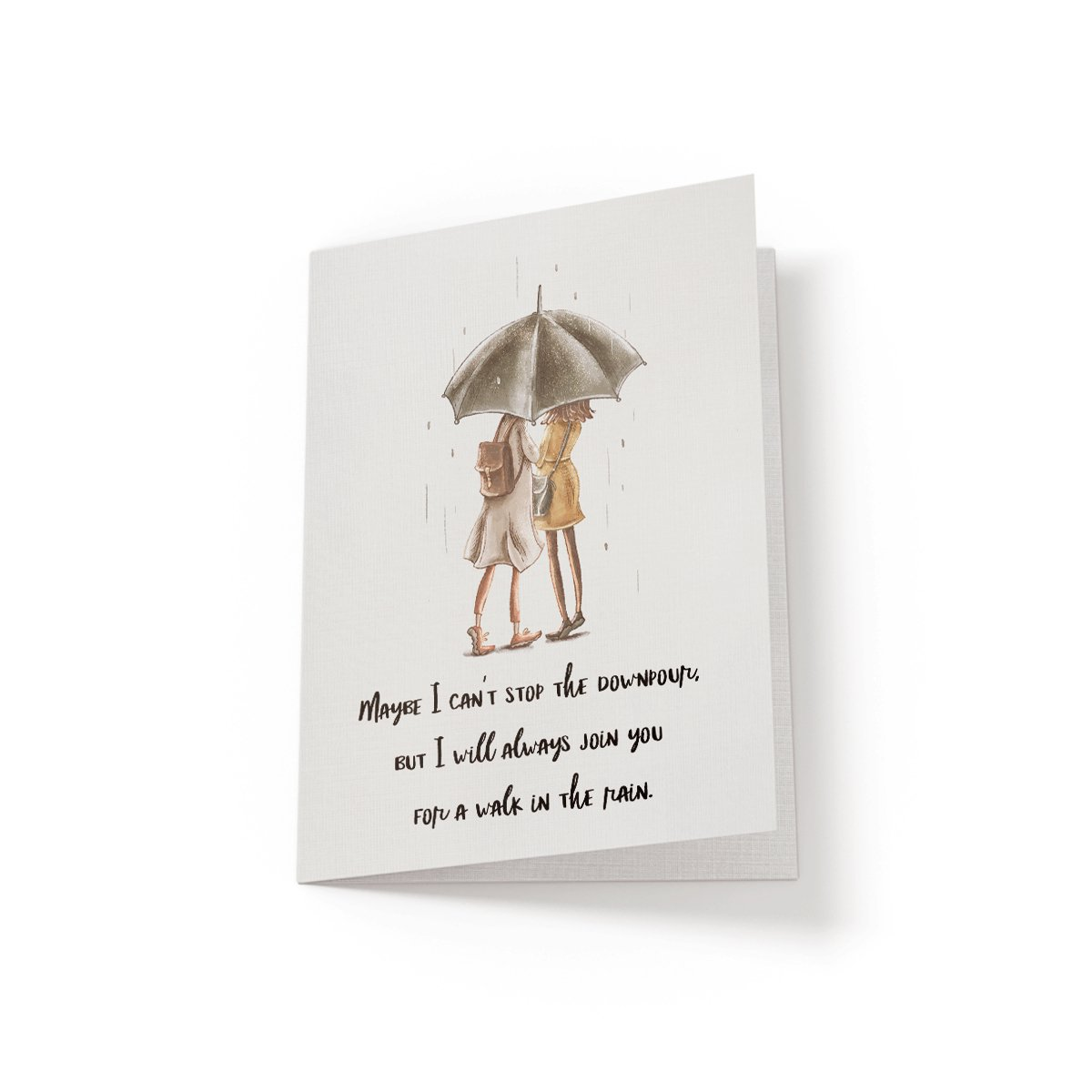 Maybe I can't stop the downpour - Greeting Card - Netties Expressions