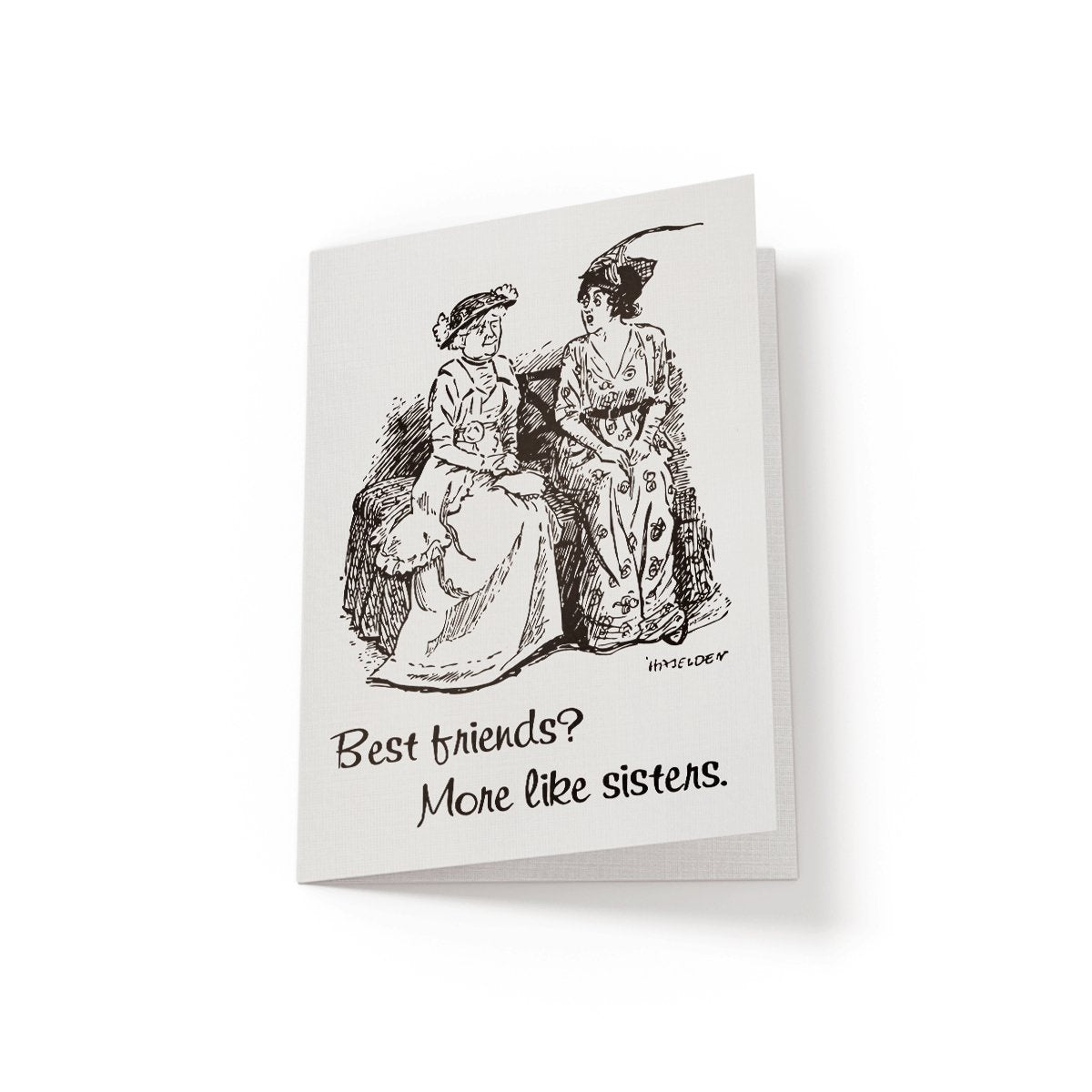 Best Friends More like sisters - Greeting Card - Netties Expressions