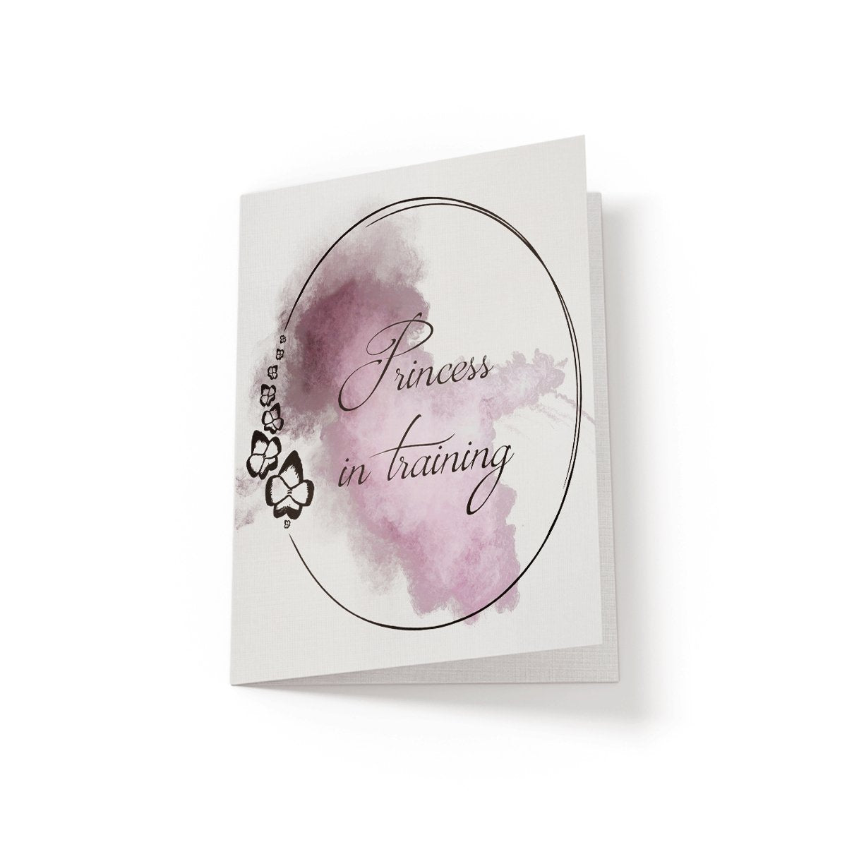 Princess in training - Greeting Card - Netties Expressions