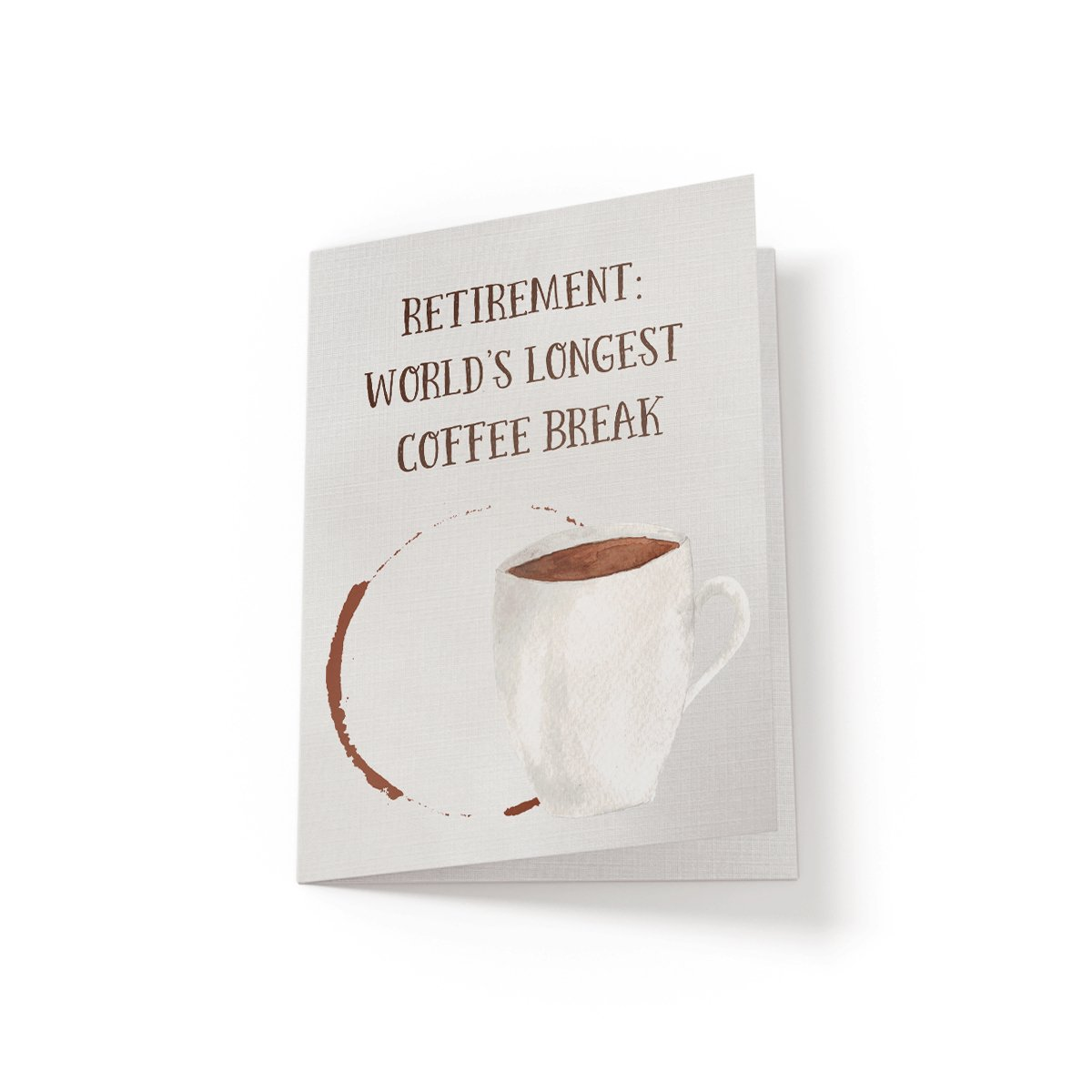 Retirement is Coffee - Greeting Card - Netties Expressions