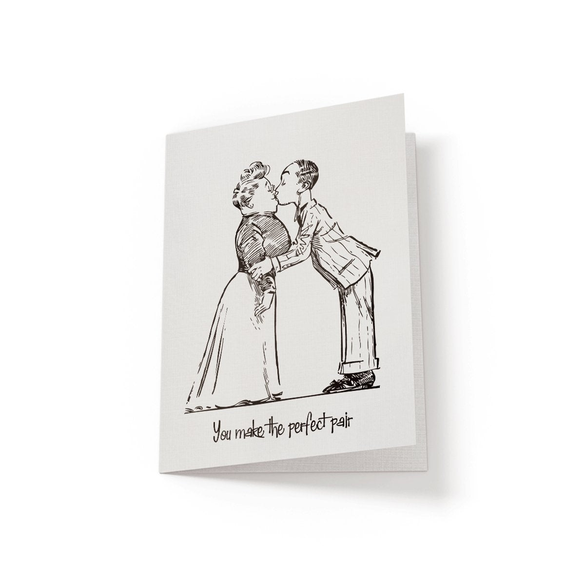 You make the perfect pair - Greeting Card - Netties Expressions