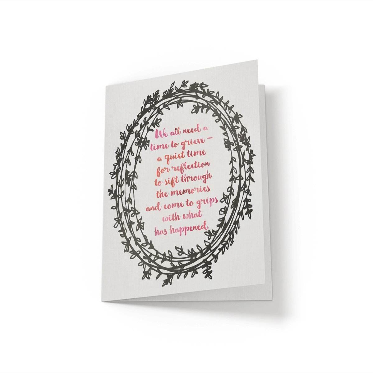 We all need a time to grieve - Greeting Card - Netties Expressions