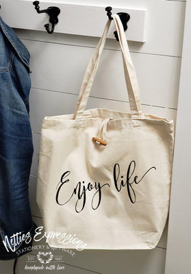 Enjoy Life - Recycled Cotton Tote Bag - Netties Expressions