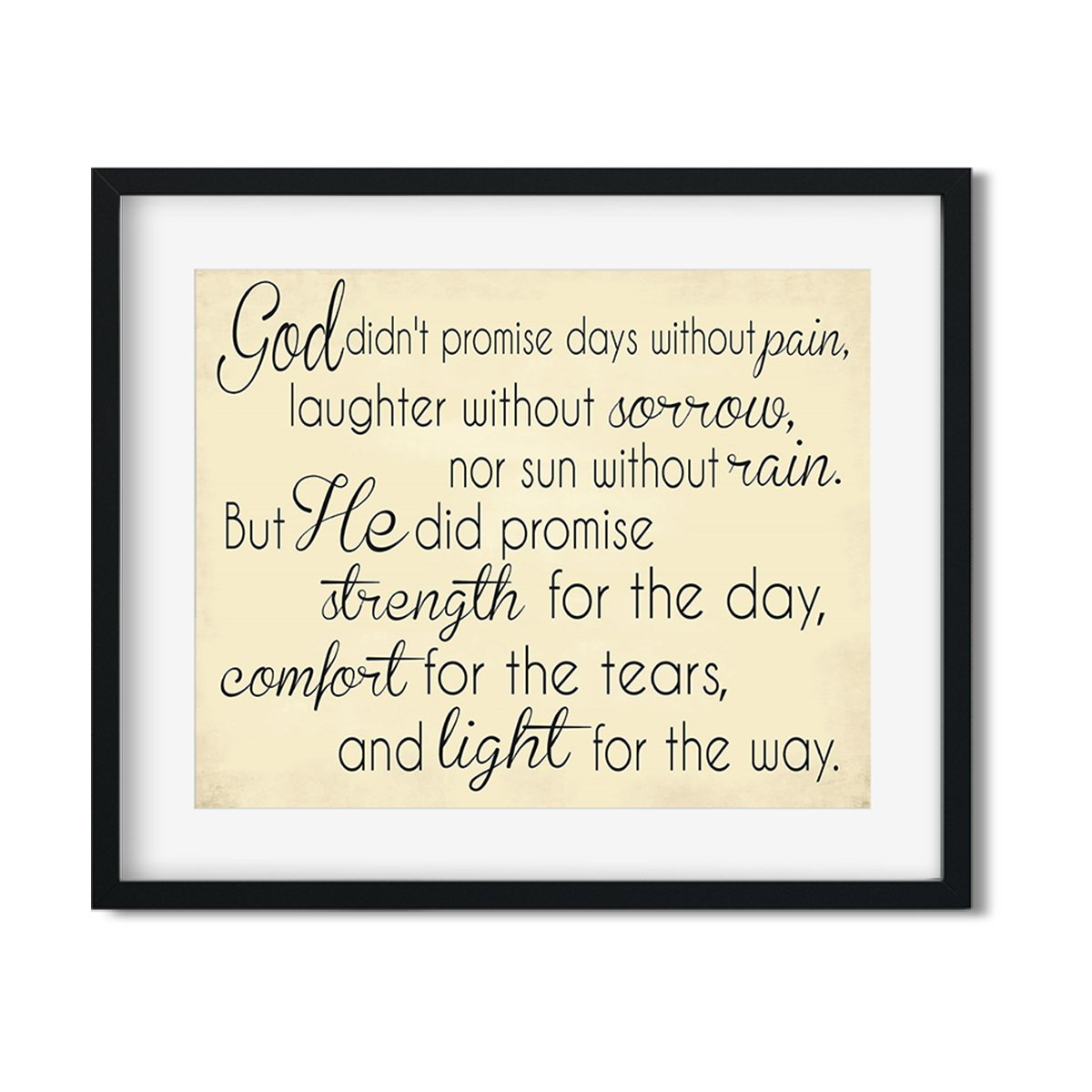 God didn't promise days without pain - Art Print - Netties Expressions