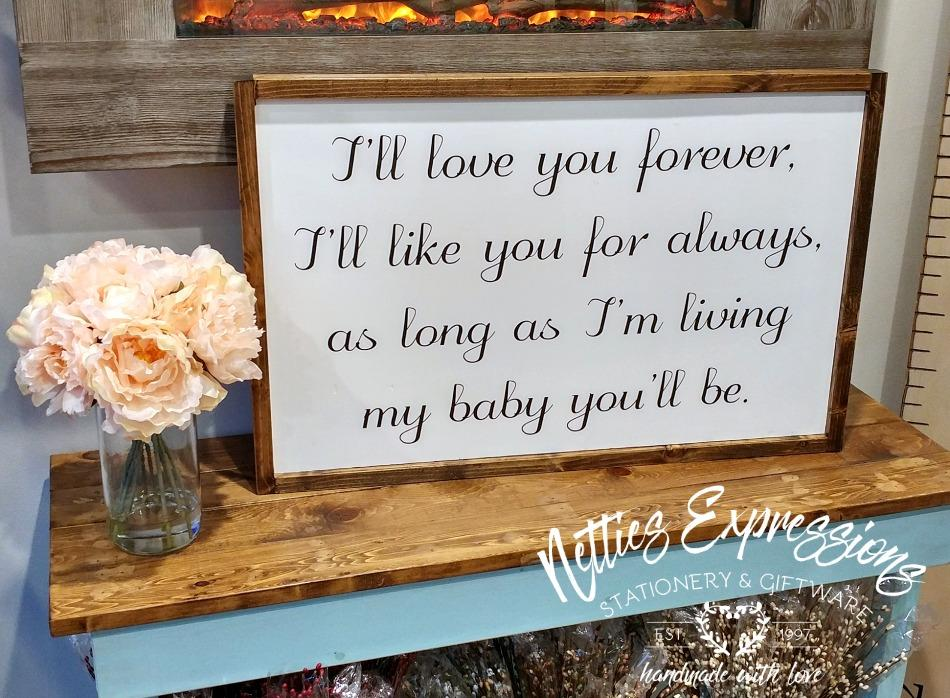 I'll love you forever - Rustic Wood Sign - Netties Expressions