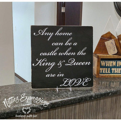 Any home can be a castle - Rustic Wood Sign - Netties Expressions
