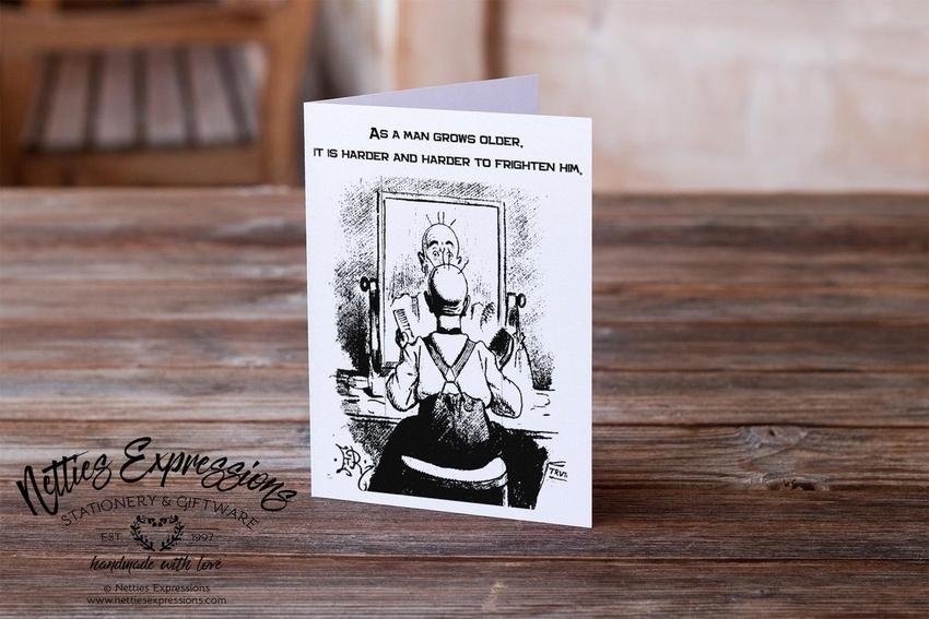 As a man grows older - Greeting Card - Netties Expressions