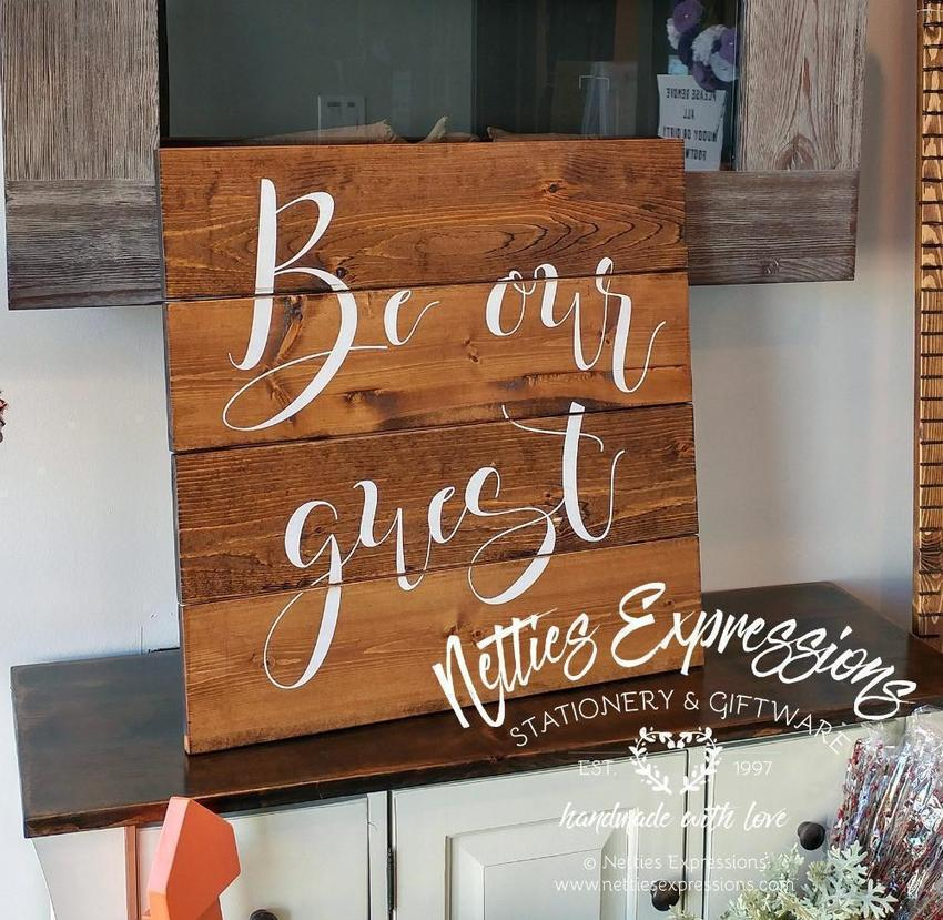 Be Our Guest - Rustic Pallet Wood Sign - Netties Expressions