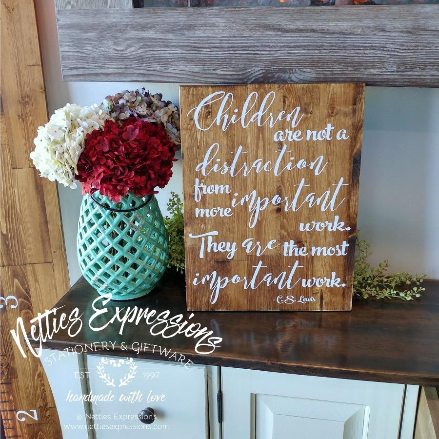 Children are not a distraction - Rustic Wood Sign - Netties Expressions