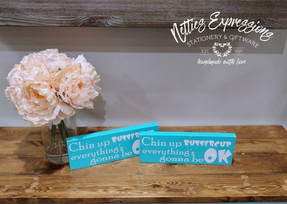 Chin up buttercup - Rustic Wood Sign - Netties Expressions