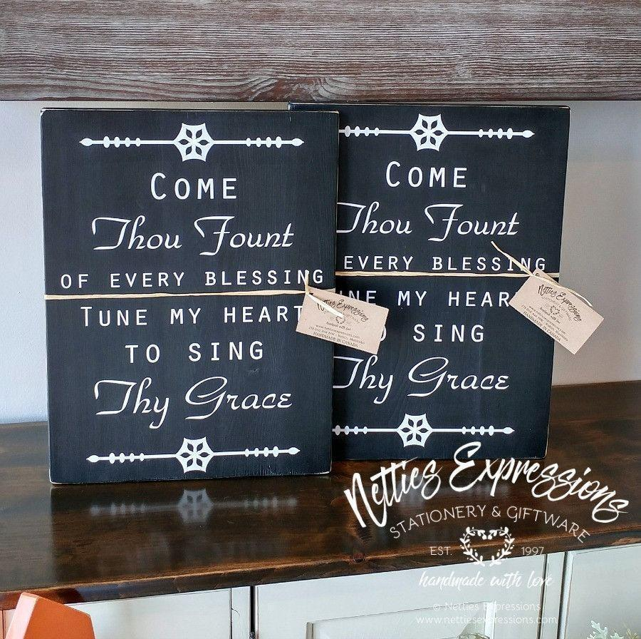 Come Thou Fount of Every Blessing - Rustic Wood Sign - Netties Expressions
