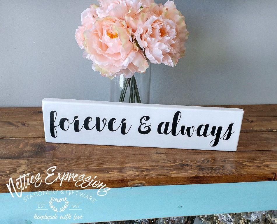 Forever and Always - Rustic Wood Sign - Netties Expressions