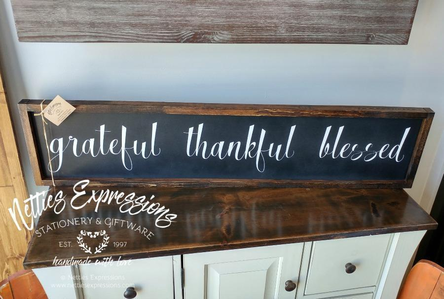 Grateful Thankful Blessed - Rustic Wood Sign - Netties Expressions
